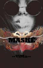 MASKE by --ViMa--