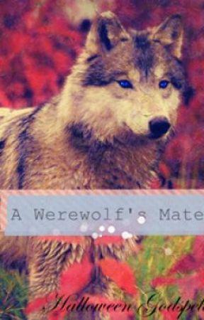A Werewolf's Mate by HalloweenGodspell