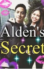 Alden's Secret (ALDUB) by HaideDee