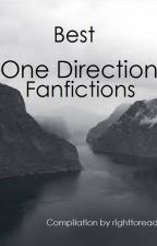 Best One Direction fanfictions by righttoread