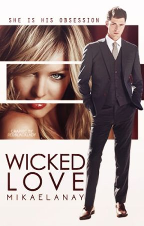 Wicked Love  by mikaelanay