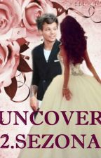 Uncover (Louis Tomlinson)-2.sezona  by maja_m20