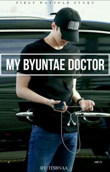 (C) MY BYUNTAE DOCTOR [SEHUN FF]