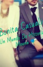 Mi bonita casualidad by mouna733