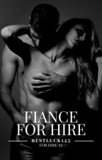Fiance for Hire [R] by BestLuck143