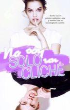 No Soy Solo Un Cliché. by Valu_xo