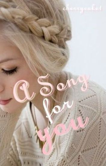 A Song for you (1D FF) ON HOLD