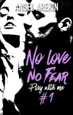 No Love No Fear (Hachette Black Moon, sortie le 13 janvier 2017) by LniArekin