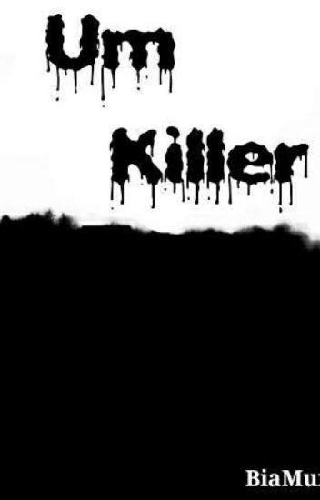 O coração  de um killer