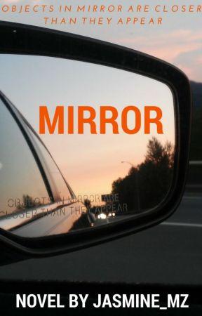 Mirror by Jasmine_MZ