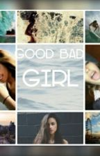 Good Bad Girl by JulaaJones