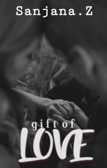 A Gift  ll Love Series #1ll