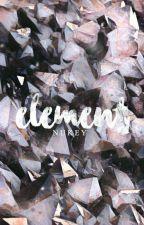 Element [#Wattys2017] by storiesbynukey