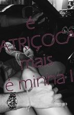 é PATRIÇOCA mais é minha ! by Carolinee03
