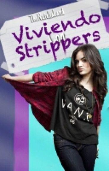 ¡Viviendo con strippers!