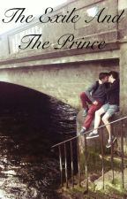 The Exile and the Prince (Boyxboy) by thundersgirl