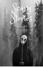 ◈ Scary Stories ◈ by stelle_marine_perso