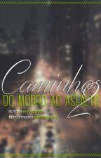 Caminhos: Do Morro ao Asfalto #2 by ainviadu