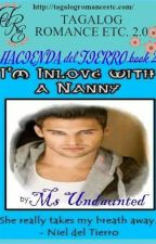 HACIENDA del TIERRO BOOK2(I'm Inlove With A Nanny)By: Ms. Undaunted by TagalogRomanceEtc