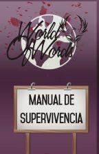 MANUAL DE SUPERVIVENCIA by WOWords_