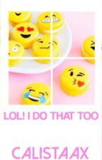 LOL! I DO THAT TOO by calistaax