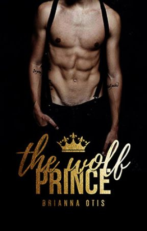 The Wolf Prince || Watty's2017 by BreeInBookland
