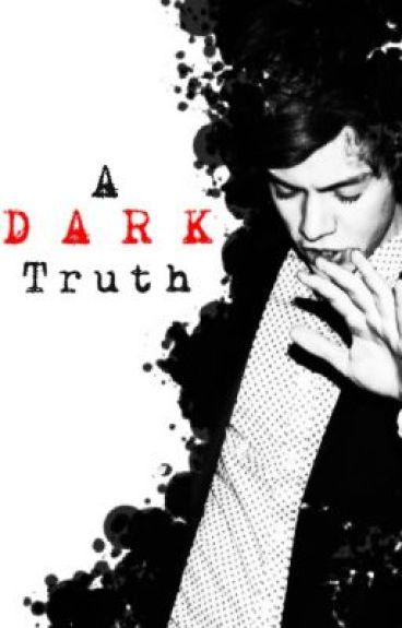 zarrypanic - Wattpad A Dark Truth