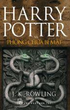 Harry Potter và phòng chứa bí mật by phuongngaongo