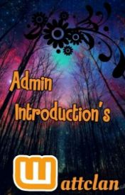 Admin Introductions by wattclan