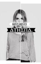 ΔTHΣΠΔ. (#Wattys 2016) by marvelANDsuch