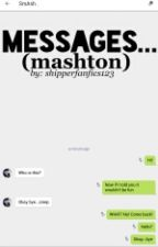 Messages... (mashton) by nouis_slays
