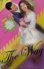 The Way by bbygirlxx