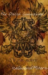The Dalish Commander (The Daughters of Thedas Book 2) by IceQueenofMitera