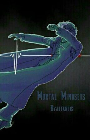 Mortal Mindsets by custardis