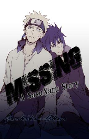 Missing ~ SasuNaru by Sachiko--Chan