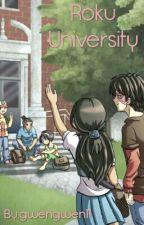Roku University by gwengwen11