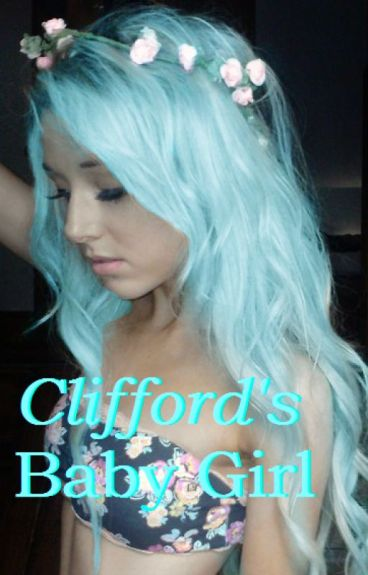 Clifford's Baby Girl