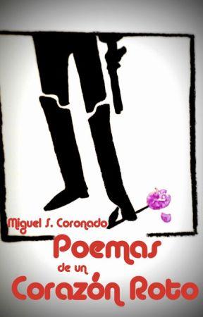 Poemas de un Corazón Roto by CoronadoRey