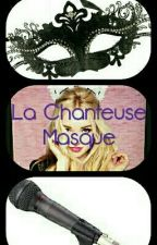 La Chanteuse Masqué [ EN PAUSE ] by darkness-of-ashley