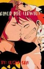 Amor mío (LawLu) by Sugar-san