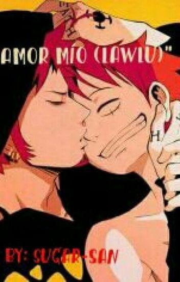 Amor mío (LawLu)
