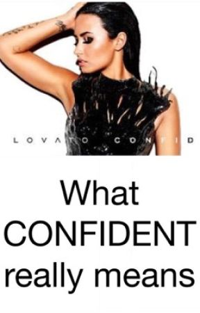 "What ""Confident"" really means by OfficialAnnaMarieR"
