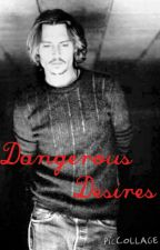 Dangerous Desires (Johnny Depp fanfiction) by marvelgirllll14