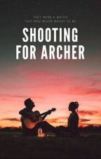 Shooting for Archer by autumnioh