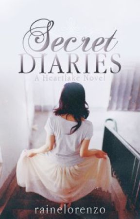 Secret Diaries (Heartlake Cliche #1) by rainelorenzo