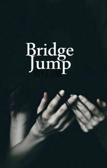 Bridge Jump.