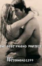 The Best Friend Project by Potterhead1299