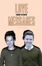 Love messages(boyxboy) by ziamisbetterthanyou