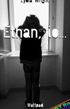Ethan, io... by Gaiaww
