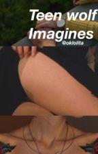 Teen wolf imagines by oklolita